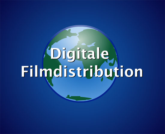 Digitale Filmdistribution