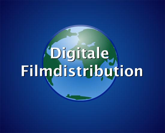Digitale Filmdistribution