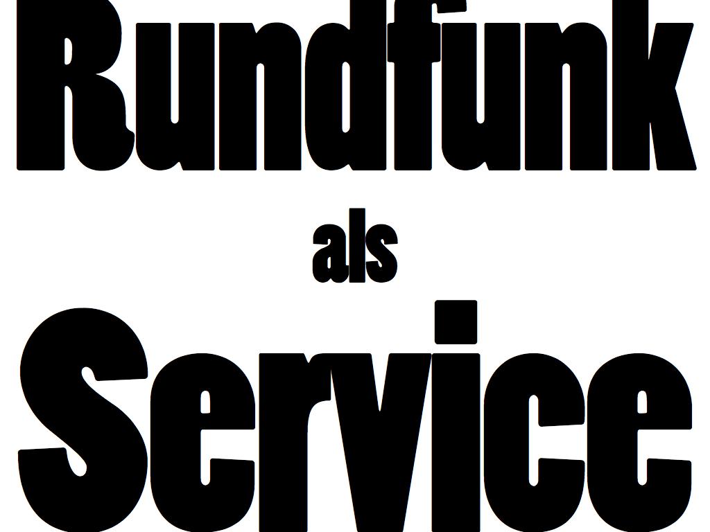 rundfunk-als-service